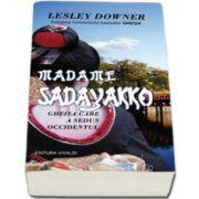 Madame Sadayakko. Gheisa care a sedus Occidentul