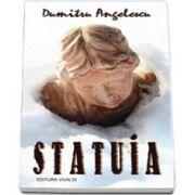 Statuia - Dumitru Anghelescu