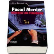 Tacerea lui Perlmann - Pascal Mercier