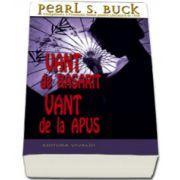 Vant de rasarit, vant de la apus - Pearl S Buck