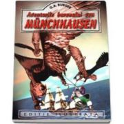 Gottfried August Burger - Aventurile baronului Munchausen - Editie ilustrata