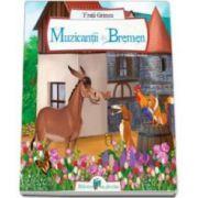 Grimm Fratii, Muzicantii din Bremen - Editie ilustrata