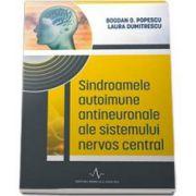 Sindroamele autoimune antineuronale ale sistemului nervos central (Bogdan O Popescu)