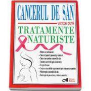 Victor Duta, Cancerul de san - Tratamente naturiste