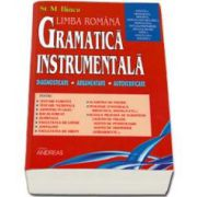 Gramatica Instrumentala. Diagnosticare, argumentare, autoverificare