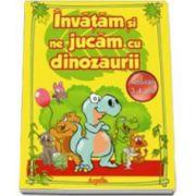 Invatam si ne jucam cu dinozaurii. Activitati 3-4 ani.