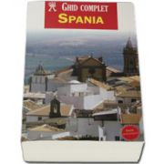 Spania - Ghid complet (Editie actualizata)