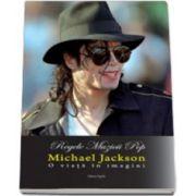 Michael Jackson - O viata in imagini