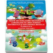 Teste de evaluare nationala. Comunicare in Limba Romana, Matematica si Explorarea Mediului clasa a II-a. Scris-citit, Matematica