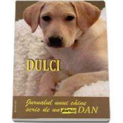Dan Puric - Dulci. Jurnalul unui caine scris de un puric Dan