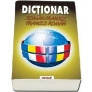 Dictionar (dublu) Roman-Francez si Francez-Roman (Ionel V. Anton)
