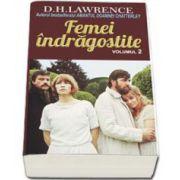 D. H. Lawrence, Femei indragostite - Volumul II