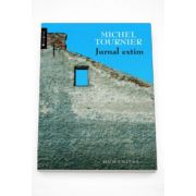 Jurnal extim - Michel Tournier
