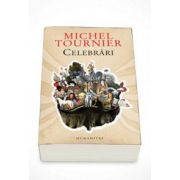 Michel Tournier, Celebrari