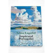 Selma Lagerlof, Imparatul Portugaliei