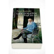 Pavel Basinski, Lev Tolstoi. Fuga din rai
