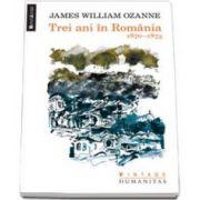 James William Ozanne, Trei ani in Romania. 1870-1873