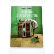 Cei dintai si cei de pe urma - Ludmila Ulitkaia