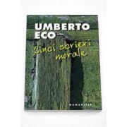 Cinci scrieri morale - Umberto Eco