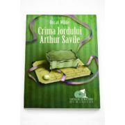 Crima lordului Arthur Saville - Oscar Wilde