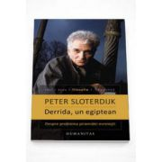 Peter Sloterdijk - Derrida, un egiptean