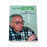 Despre dialogul interior - Mihai Sora