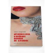Dragostea, celalalt nume al crimei - Ana Argenti