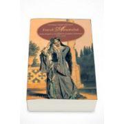 Focul Amorului-despre dragoste si sexualitate in societatea romaneasca (1750-1830) - Constanta Vintila-Ghitulescu