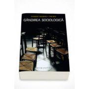 Gandirea sociologica - Zygmunt Bauman