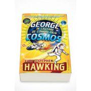 George in cautare de comori prin Cosmos - Stephen Hawking
