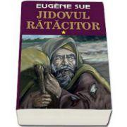Eugene Sue, Jidovul ratacitor - Volumul I