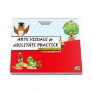 Arte vizuale si abilitati practice pentru clasa pregatitoare (Valentina Stefanescu Caradeanu)