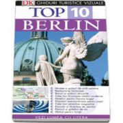 Top 10 Berlin. Ghid turistic vizual