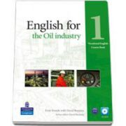 English for the Oil Industry level 1 Vocational English Coursebook with Cd pack (Evan Frendo)