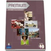 Premium B1 level Coursebook. Exam Reviser with iTests - Roberts Rachael