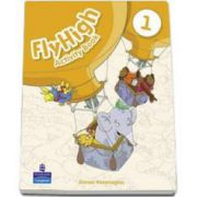 Curs de limba engleza Fly High, level 1 - Activity Book (Danae Kozanoglou)