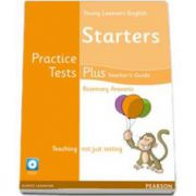 Young Learnes Starters Practice Tests Plus. Teachers Book with Multi-ROM pack (Rosemary Aravanis)