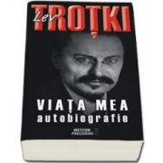 Lev Trotki. Viata mea. Autobiografie