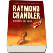 Raymond Chandler, Somnul de veci - Editie paperback
