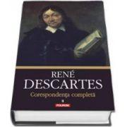 Rene Descartes, Corespondenta completa. Volumul al II-lea, 1639-1644 - Editie ingrijita de Vlad Alexandrescu (Rene Descartes)