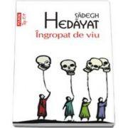 Sadegh Hedayat, Ingropat de viu - Colectia Top 10