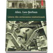 Alex Leo Serban, Litera din scrisoarea misterioasa