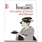 Kazuo Ishiguro, Un artist al lumii trecatoare. Colectia Top 10