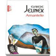 Amantele - Elfriede Jelinek (Top 10+)