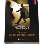 Drama de pe strada Lopert (Traducere de Nicolae Constantinescu)