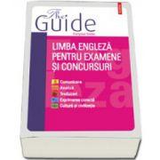 Limba engleza pentru examene si concursuri. The Guide
