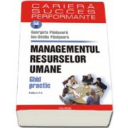 Managementul resurselor umane. Ghid practic. Editia a II-a