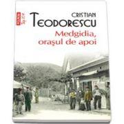 Medgidia, orasul de apoi (Top 10+)