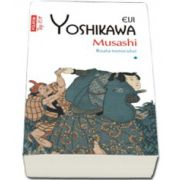 Musashi. Roata norocului (volumul I)