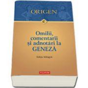 Omilii, comentarii si adnotari la Geneza